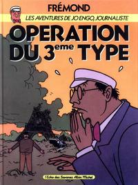 Cover Thumbnail for Les aventures de Jo Engo, journaliste (Albin Michel, 1986 series) #2 - Opération du 3ème type