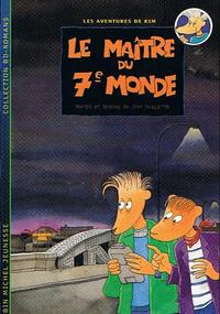 Cover Thumbnail for Les aventures de Kim (Albin Michel, 1996 series) #1 - Le maître du 7e monde