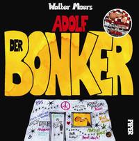 Cover Thumbnail for Adolf (Piper Verlag, 2005 series) #3 - Der Bonker