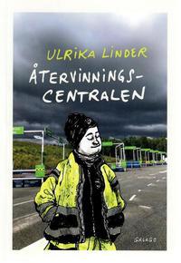 Cover Thumbnail for Återvinningscentralen (Ordfront Galago, 2020 series)