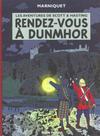 Cover for Les aventures de Scott & Hasting (Albin Michel, 2001 series) #2 - Rendez-vous à Dunmhor