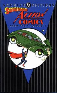 Cover Thumbnail for Superman: The Action Comics Archives (DC, 1997 series) #1 [First Printing]