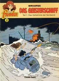 Cover Thumbnail for Franka (Carlsen Comics [DE], 1985 series) #2 - Das Geisterschiff 1 - Das Geheimnis der Nordwind
