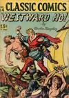 Cover for Classic Comics (Gilberton, 1941 series) #14 [HRN 21] - Westward Ho!