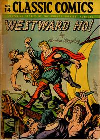 Cover Thumbnail for Classic Comics (Gilberton, 1941 series) #14 [HRN 28] - Westward Ho!