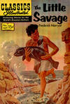 Cover for Classics Illustrated (Gilberton, 1947 series) #137 [HRN 156] - The Little Savage