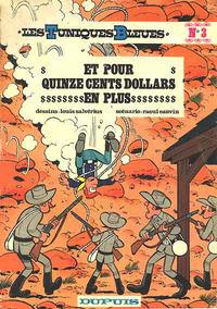 Cover Thumbnail for Les Tuniques Bleues (Dupuis, 1972 series) #3 - Et pour quinze cents dollars de plus
