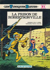 Cover Thumbnail for Les Tuniques Bleues (Dupuis, 1972 series) #6 - La prison de Robertsonville