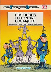 Cover Thumbnail for Les Tuniques Bleues (Dupuis, 1972 series) #12 - Les bleus tournent cosaques