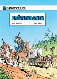 Cover Thumbnail for Blårockarna (Zoom, 2014 series) #[1] - Prärievagnen
