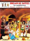 Cover for Brelan de dames (Le Lombard, 1983 series) #5 - La malédiction