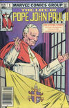 Cover for The Life of Pope John Paul II (Marvel, 1982 series) #1 [Canadian]
