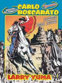 Cover Thumbnail for Supplementi a  Il Giornalino (Edizioni San Paolo, 1982 series) #10/2005 - Carlo Boscarato - Larry Yuma