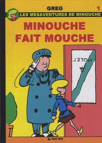Cover Thumbnail for Les mésaventures de Minouche (Pan Pan Editions, 2012 series) #1 - Minouche fait mouche