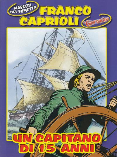Cover for Supplementi a  Il Giornalino (Edizioni San Paolo, 1982 series) #45/2004 - Franco Caprioli - Un capitano di 15 anni