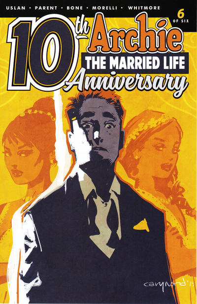 Cover for Archie: The Married Life - 10th Anniversary (Archie, 2019 series) #6 [Cover B - Cary Nord]