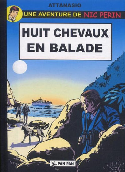 Cover for Une aventure de Nic Perin (Pan Pan Editions, 2011 series) #1 - Huit chevaux en balade