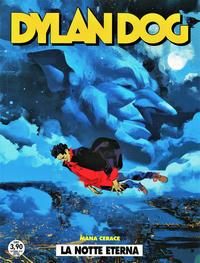 Cover Thumbnail for Dylan Dog (Sergio Bonelli Editore, 1986 series) #410 - La notte eterna