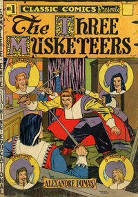 Cover Thumbnail for Classic Comics (Gilberton, 1941 series) #1 [HRN 20] - The Three Musketeers