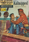 Cover for Classics Illustrated (Gilberton, 1947 series) #46 [HRN 169] - Kidnapped [25¢]