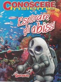 Cover Thumbnail for Supplementi a  Il Giornalino (Edizioni San Paolo, 1982 series) #9/2005 - Conoscere Insieme - Esplorare gli abissi