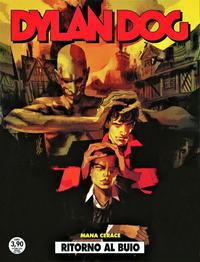 Cover Thumbnail for Dylan Dog (Sergio Bonelli Editore, 1986 series) #409 - Ritorno al buio