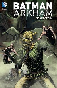 Cover Thumbnail for Batman Arkham: Scarecrow (DC, 2016 series)