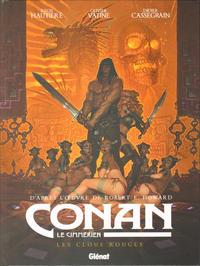 Cover Thumbnail for Conan le Cimmérien (Glénat, 2018 series) #7 - Les clous rouges