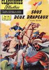 Cover for Classiques Illustrés (Publications Classiques Internationales, 1957 series) #16 - Sous deux drapeaux