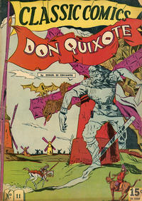 Cover Thumbnail for Classic Comics (Gilberton, 1941 series) #11 [HRN 21] - Don Quixote
