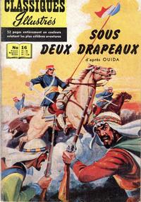 Cover Thumbnail for Classiques Illustrés (Publications Classiques Internationales, 1957 series) #16 - Sous deux drapeaux