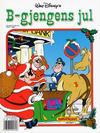 Cover Thumbnail for Donald Duck Julealbum (1986 series) #[1990] - B-Gjengens jul [Reutsendelse]