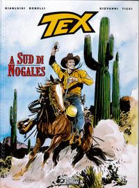 Cover Thumbnail for Tex Romanzi a fumetti (Sergio Bonelli Editore, 2015 series) #10 - A sud di Nogales