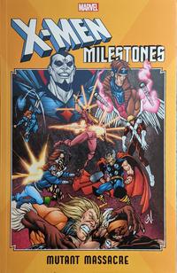 Cover Thumbnail for X-Men Milestones: Mutant Massacre (Marvel, 2019 series)