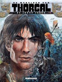 Cover Thumbnail for De werelden van Thorgal De jonge jaren (Le Lombard, 2013 series) #5 - Slive