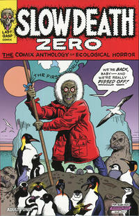 Cover Thumbnail for Slow Death Zero (Last Gasp, 2021 series)