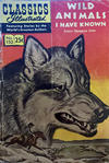 Cover for Classics Illustrated (Gilberton, 1947 series) #152 - Wild Animals I Have Known [HRN 169]