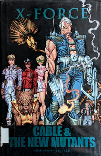 Cover Thumbnail for X-Force: Cable & the New Mutants (Marvel, 2010 series)  [premiere edition]