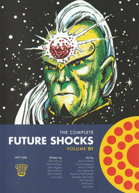 Cover Thumbnail for The Complete Future Shocks (Rebellion, 2018 series) #1