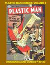 Cover for Gwandanaland Comics (Gwandanaland Comics, 2016 series) #3132 - Plastic Man Comics: Volume 8
