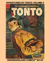 Cover for Gwandanaland Comics (Gwandanaland Comics, 2016 series) #3133 - Adventures of Tonto: Volume 3