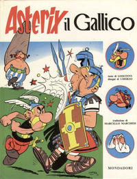 Cover Thumbnail for Un' avventura di Asterix (Arnoldo Mondadori Editore, 1968 series) #[1] - Asterix il Gallico