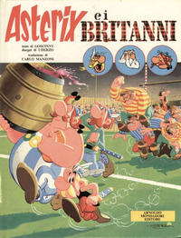 Cover Thumbnail for Un' avventura di Asterix (Arnoldo Mondadori Editore, 1968 series) #[4] - Asterix e i Britanni