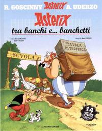 Cover Thumbnail for Un' avventura di Asterix (Arnoldo Mondadori Editore, 1968 series) #[32] - Asterix tra Banchi e… Banchetti