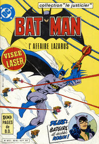 Cover Thumbnail for Batman collection Le Justicier (Sage - Sagédition, 1982 series) #2 - L'affaire Lazarus