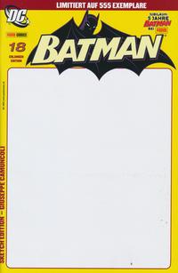 Cover Thumbnail for Batman (Panini Deutschland, 2004 series) #18 [Sketch Edition]
