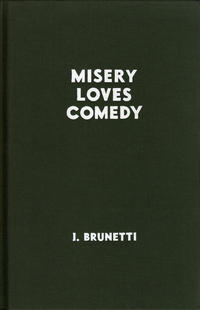 Cover Thumbnail for Misery Loves Comedy (Fantagraphics, 2007 series)  [1st printing (dark green cover)]