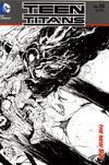 Cover for Teen Titans (DC, 2011 series) #10 [Brett Booth / Norm Rapmund Wraparound Black & White Cover]
