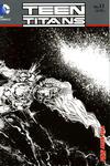 Cover for Teen Titans (DC, 2011 series) #11 [Brett Booth / Norm Rapmund Wraparound Black & White Cover]