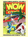 Cover for Gwandanaland Comics (Gwandanaland Comics, 2016 series) #3129 - Wow Comics (North): Volume 6
